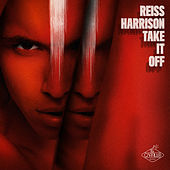 Take It Off von Reiss Harrison