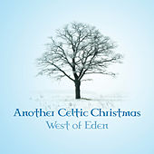 Another Celtic Christmas - EP Version von West Of Eden