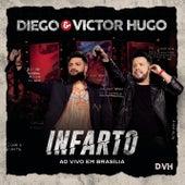 Infarto (Ao Vivo em Brasília) de Diego & Victor Hugo