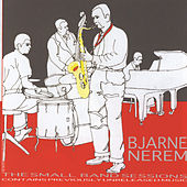 The Small Band Sessions von Bjarne Nerem
