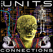 Connections (Voices Inside My Head E.P.) de The Units