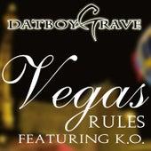Vegas Rules by DatBoyGrave