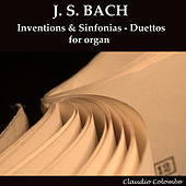 Bach: Inventions & Sinfonias - Duettos for Organ by Claudio Colombo