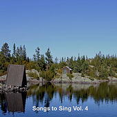 Songs to Sing Vol. 4 by Johan Muren