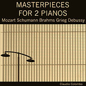 Masterpieces for 2 Pianos by Claudio Colombo