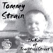 The King of Peachtree Street von Tommy Strain