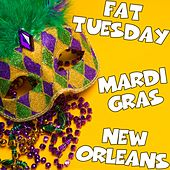 Fat Tuesday Mardi Gras New Orleans de Various Artists