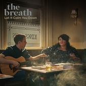 Let it Calm You Down (Acoustic) von breath