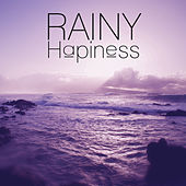 Rainy Hapiness – Full of Relaxing Nature Sounds, Sounds of Rain, New Age Music for Relaxation, Easy Sleep, Meditation, Sounds of Nature to Reduce Stress and Relax de Nature Sounds Artists