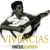 Vivências de Vinicius Guarnieri