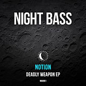Deadly Weapon by Notion