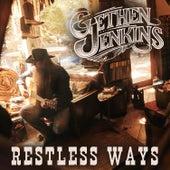 Restless Ways by Gethen Jenkins