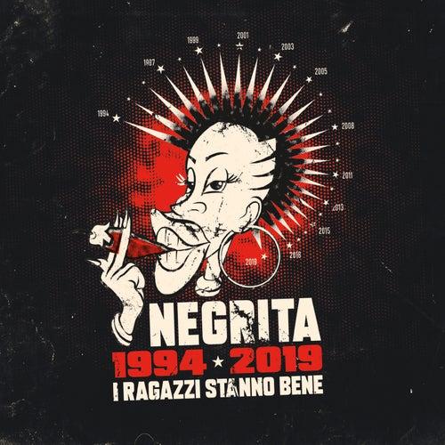 I Ragazzi Stanno Bene (1994-2019) de Negrita
