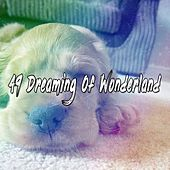 49 Dreaming Of Wonderland by Ocean Sounds Collection (1)