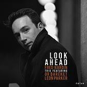 Look Ahead by Fred Nardin Trio