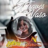 A Traves del Vaso by Grupo Libra