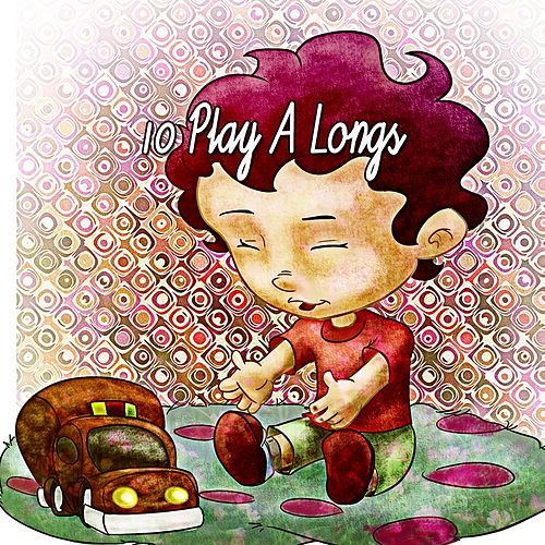 10 Play A Longs de Nursery Rhymes