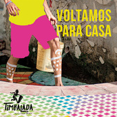 Voltamos para Casa by Timbalada