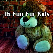 16 Fun For Kids de Canciones Para Niños