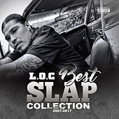 Best Slap Collection 2007-2017 by L.O.C.