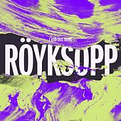 I Had This Thing (Remixes) von Röyksopp