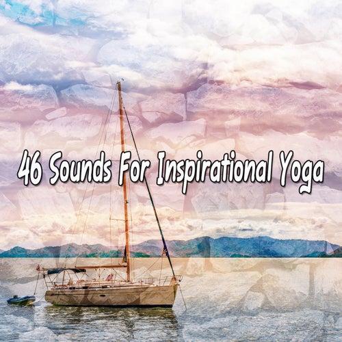 46 Sounds For Inspirational Yoga von Yoga Music