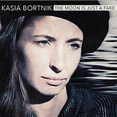 The Moon Is Just A Fake de Kasia Bortnik