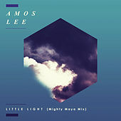 Little Light (Mighty Maya Mix) de Amos Lee
