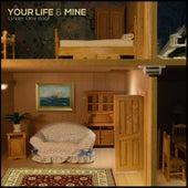 Under One Roof von Your Life