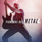 Pioneros del Metal de Various Artists