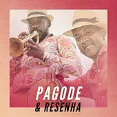 Pagode & Resenha de Various Artists