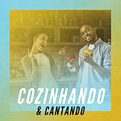 Cozinhando & Cantando de Various Artists