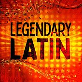 Legendary Latin by Various Artists