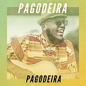 Pagodeira by Various Artists