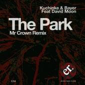 The Park Mr Crown Remix by Bayer & Moon Kuchinke
