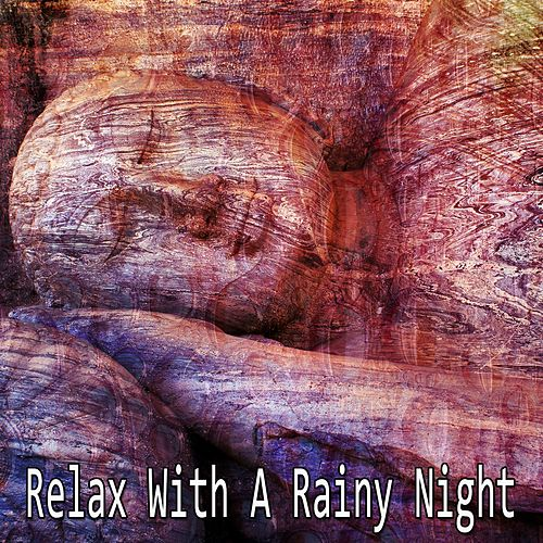 Relax With A Rainy Night by Thunderstorms