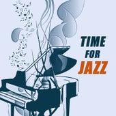 Time for Jazz - Mellow Cafe, Jazz Soul, Imagine Jazz Music von Various Artists