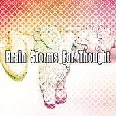 Brain Storms For Thought de Thunderstorm Sleep