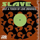 Just a Touch of Love (Remixes) by Slave