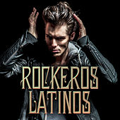 Rockeros Latinos by Various Artists