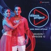 The Dance Project (Season 1: Episode 12) de Various Artists