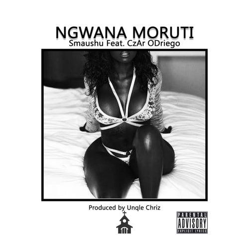 Ngwana Moruti (feat. CzAr ODriego) von Various