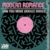 Can You Move (Morales Remixes) von Modern Romance