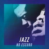 Jazz no Escuro de Various Artists
