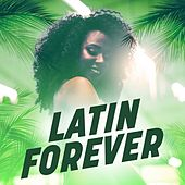 Latin Forever de Various Artists