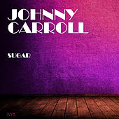 Sugar de Johnny Carroll