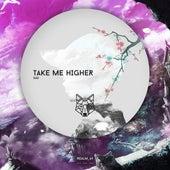 Take Me Higher by Sad