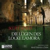 Die Lügen des Locke Lamora - Gentleman Bastard 1 (Ungekürzt) von Scott Lynch