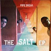 The Salt by Pipe Dream