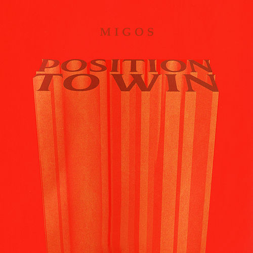 Position To Win de Migos